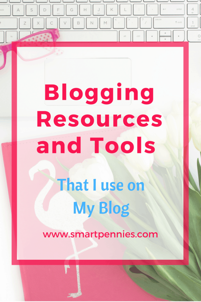 RESOURCES & TOOLS I use for my BLOG