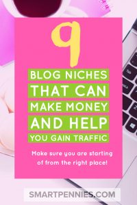9 blog niches that can make money and help you gain traffic