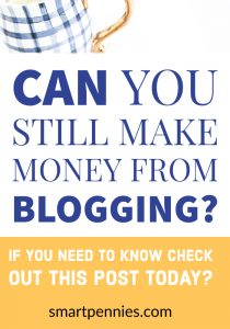 Can you still make money from blogging