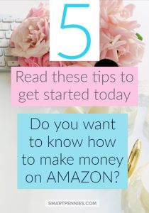 Needing to make quick cash today find out how to make money with Amazon. 5 tips to get started making money on Amazon.