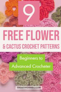 Are you looking for free crochet or cactus flower patterns? If you are I have rounded up the best 9 free patterns for beginners and advanced crocheters for you to be inspired to create today. Use them as applique, make them into pillows or blankets or clothing.