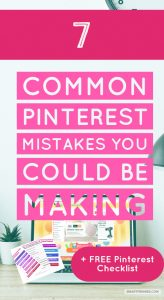 What mistakes are you guilty of making when using Pinterest? Find out what mistakes to avoid and what to do instead.