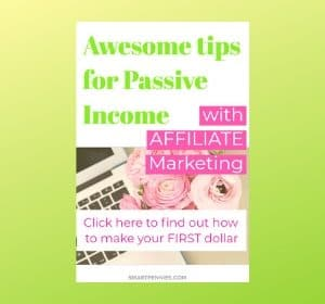 Awesome tips for making Passive Income with Affiliate Marketing