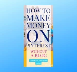 How to make money on Pinterest ( Affiliate Marketing Guide for Beginners)