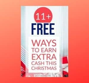 11+ Clever ways to make Money FAST (for Christmas)