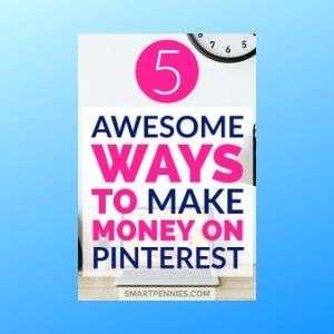 5 Awesome ways to Make money on Pinterest (2019)