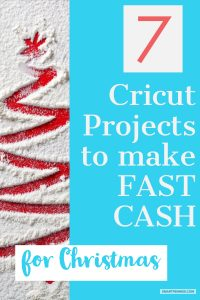 Cricut Projects To Make Sell This Christmas Fast Money Improve Your Money Habits To Stop Struggling With Money